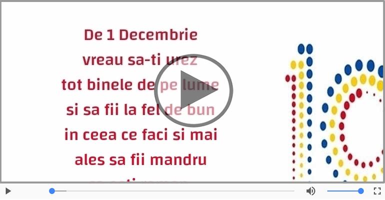 Felicitari muzicale de 1 Decembrie - La multi ani, Romania! - 100 de ani de la Marea Unire