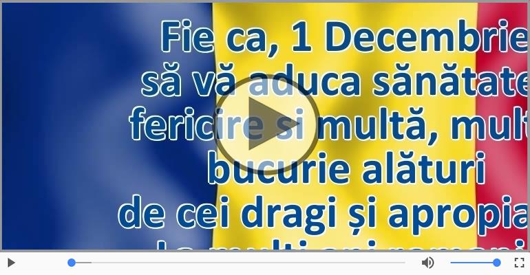 Felicitari muzicale de 1 Decembrie - La mulți ani de 1 Decembrie!
