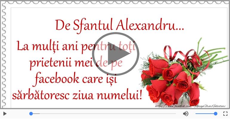 Felicitari muzicale de Sfântul Alexandru - La multi ani de Sfantul Alexandru!