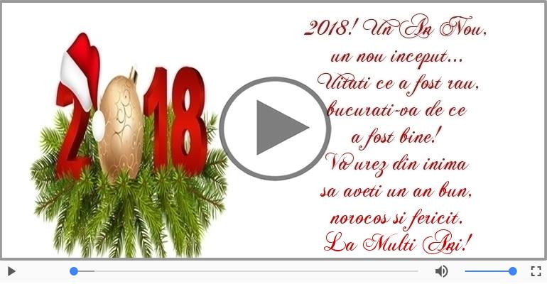 Felicitari muzicale de Anul Nou - 2018! Un An Nou,  un nou inceput...