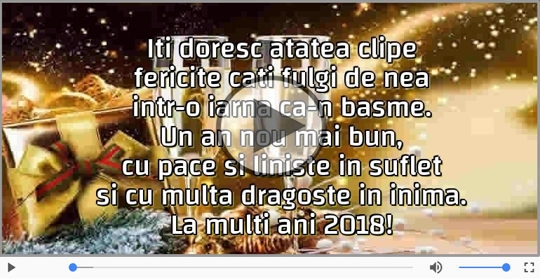 Felicitari muzicale de Anul Nou - Iti doresc un an 2018 mai bun!