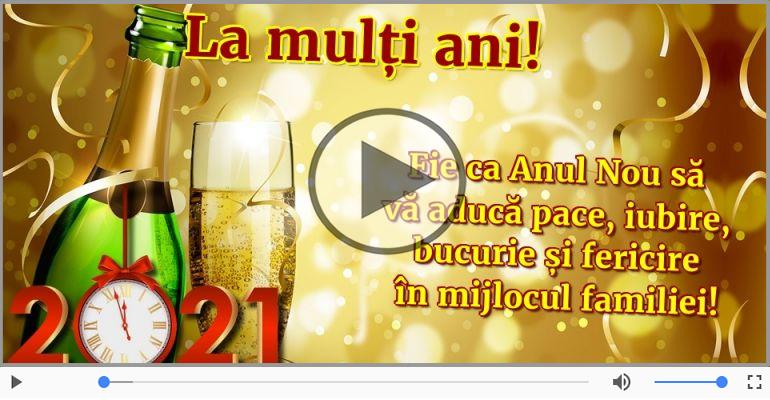 Felicitari muzicale de Anul Nou - La multi ani 2021! An nout fericit dragi prieteni!