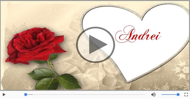 I love you Andrei! - Felicitare muzicala