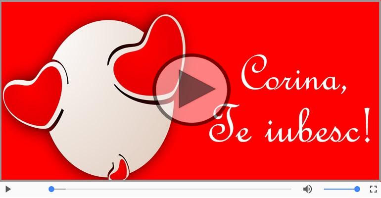 Felicitari muzicale de dragoste - I love you Corina! - Felicitare muzicala
