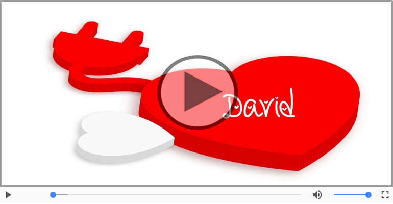 Felicitari muzicale de dragoste - Cu dragoste pentru David