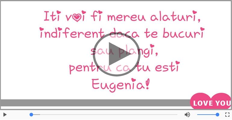 Felicitari muzicale de dragoste - Te iubesc, Eugenia!