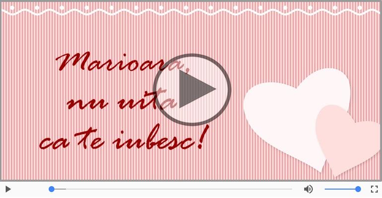 I love you Marioara! - Felicitare muzicala