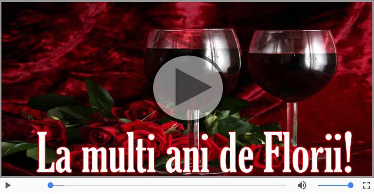 Felicitari muzicale de Florii - La multi ani de Florii!