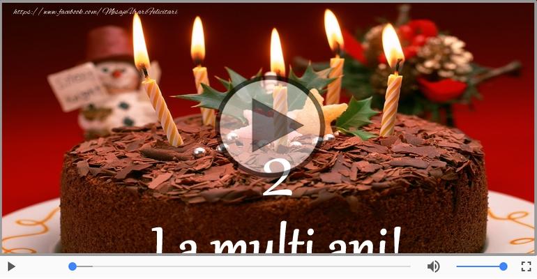 Felicitari muzicale Pentru 2 ani - Felicitare muzicala: La multi ani, 2 ani!