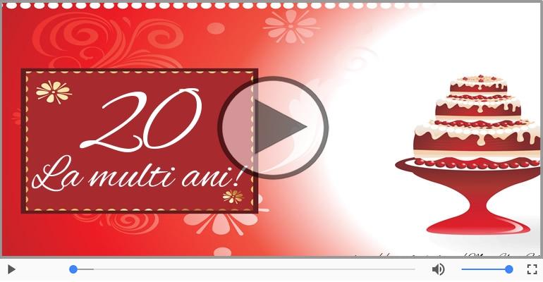 Felicitari muzicale Pentru 20 ani - Cine-i Nascut In Ianuarie...Decembrie, La multi ani, 20 ani!