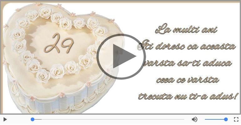 Felicitari muzicale Pentru 29 ani - Cine-i Nascut In Ianuarie...Decembrie, La multi ani, 29 ani!