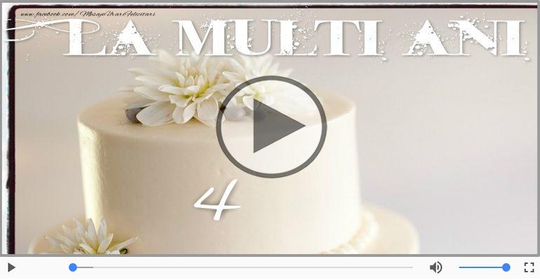 Felicitari muzicale Pentru 4 ani - Felicitare muzicala: La multi ani, 4 ani!