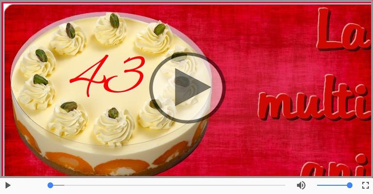 Felicitari muzicale Pentru 43 ani - Cine-i Nascut In Ianuarie...Decembrie, La multi ani, 43 ani!
