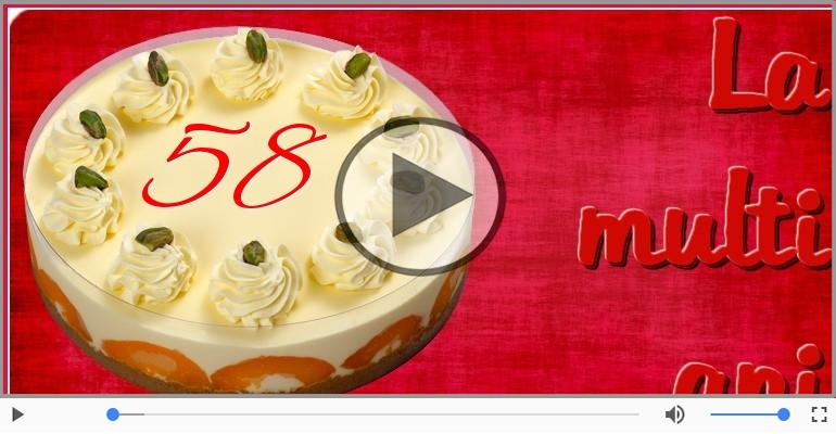 Felicitari muzicale Pentru 58 ani - Felicitare muzicala: La multi ani, 58 ani!
