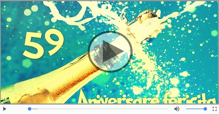 Felicitari muzicale Pentru 59 ani - Felicitare muzicala de la multi ani 59 ani!