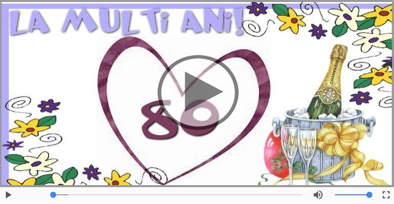 Felicitari muzicale Pentru 80 ani - Felicitare muzicala de la multi ani 80 ani!