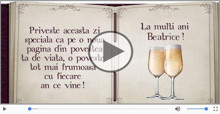 Felicitari muzicale de la multi ani - Beatrice, La Multi Ani!