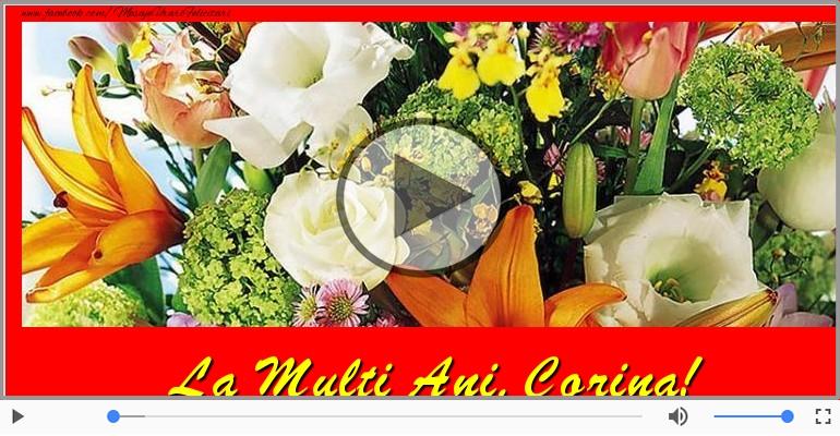 Felicitari muzicale de la multi ani - La multi ani cu sanatate, Corina!
