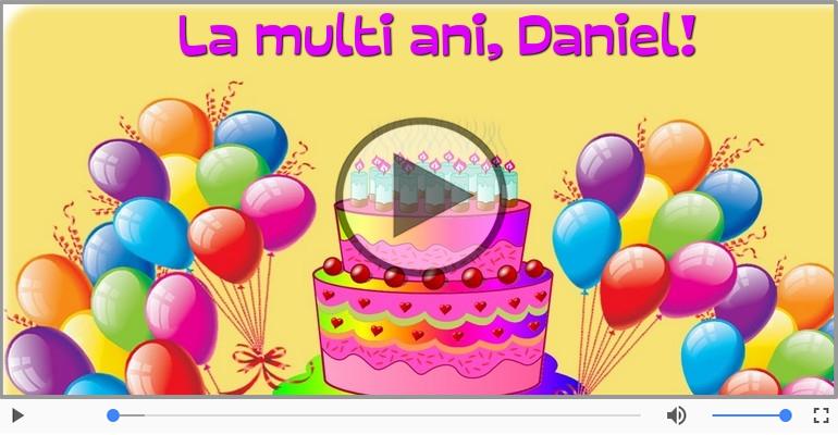 Felicitari muzicale de la multi ani - La multi ani, Daniel!