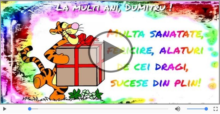 Felicitari muzicale de la multi ani - Dumitru, La Multi Ani!