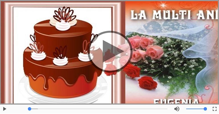 Felicitari muzicale de la multi ani - La multi ani, Eugenia!