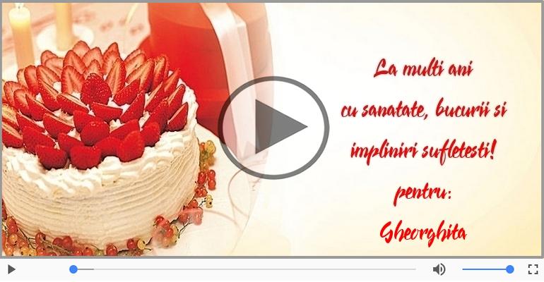 Felicitari muzicale de la multi ani - La mulți ani, Gheorghita!