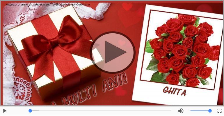 Felicitari muzicale de la multi ani - La multi ani cu sanatate, Ghita!