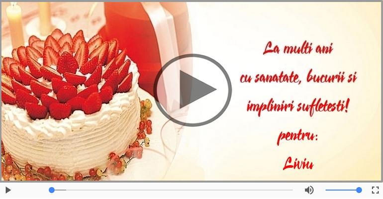 Felicitari muzicale de la multi ani - La mulți ani, Liviu!