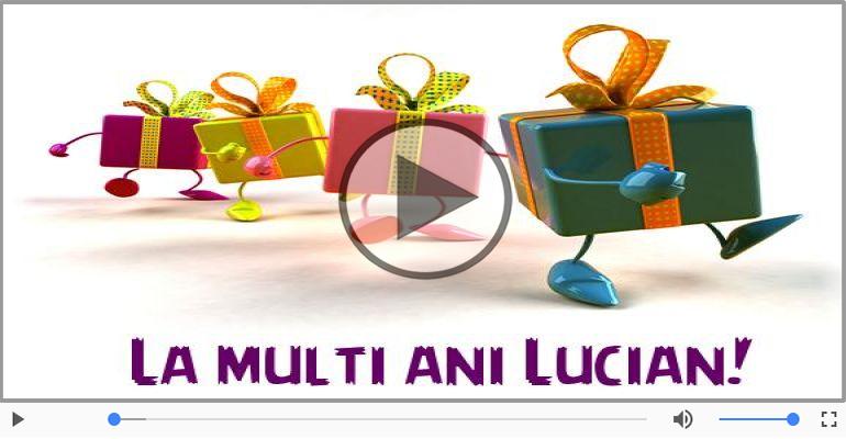 Felicitari muzicale de la multi ani - La multi ani, Lucian!