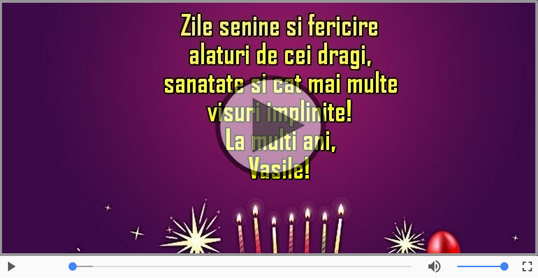 Felicitari muzicale de la multi ani - La multi ani, Vasile!