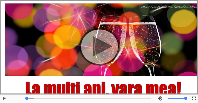 Felicitari muzicale de la multi ani - Felicitare muzicala de la multi ani pentru Verisoara!