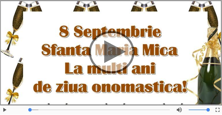 Felicitari muzicale de Sfânta Maria Mica - De Sfanta Maria, La multi ani sarbatoritilor!