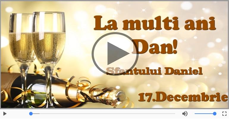 Felicitari muzicale de Sfantul Daniel - La multi ani de sfantul Daniel! - 17 Decembrie