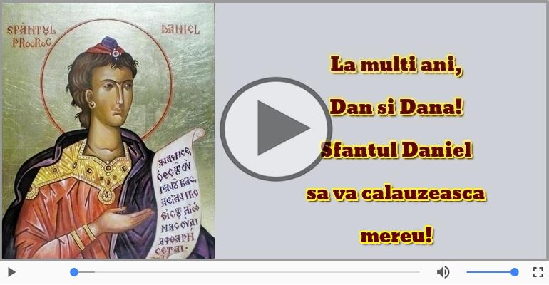 Felicitari muzicale de Sfantul Daniel - La multi ani, Dan si Dana!