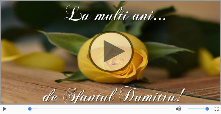 Felicitari muzicale de Sfantul Dumitru - La multi ani cu sanatate de Sfantul Dumitru!