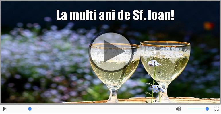 Felicitari muzicale de Sfântul Ioan - Felicitare muzicala si animata de Sfantul Ioan