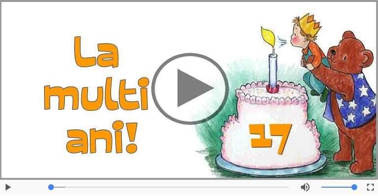 Felicitari muzicale Pentru 17 ani - Happy Birthday, 17 ani!