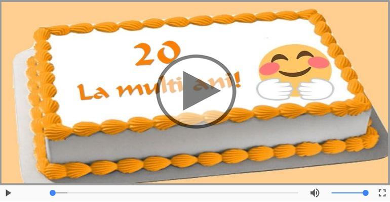 Felicitari muzicale Pentru 20 ani - 20 ani, La multi ani!