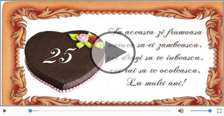 Felicitari muzicale Pentru 25 ani - Happy Birthday, 25 ani!
