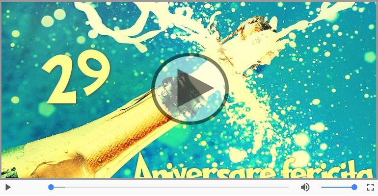 Felicitari muzicale Pentru 29 ani - Happy Birthday, 29 ani!