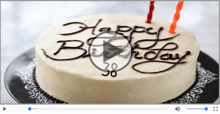 Felicitari muzicale Pentru 38 ani - La multi ani, 38 ani!