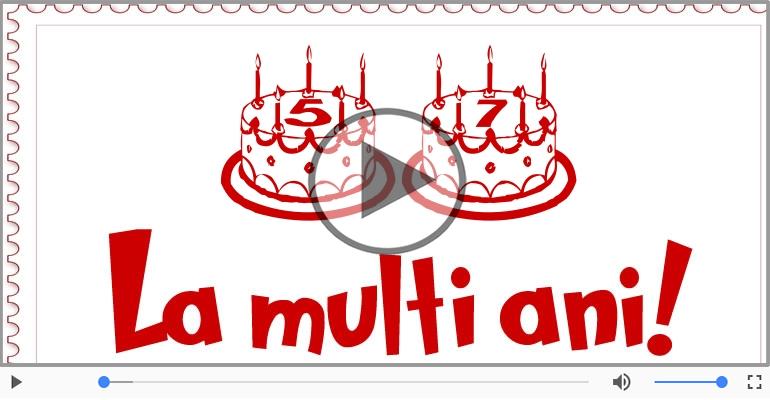 Felicitari muzicale Pentru 57 ani - La multi ani, 57 ani!