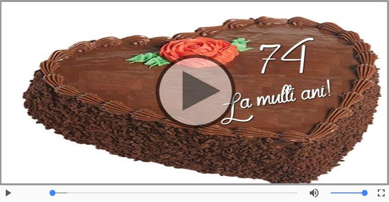 Felicitari muzicale Pentru 74 ani - 74 ani, La multi ani!