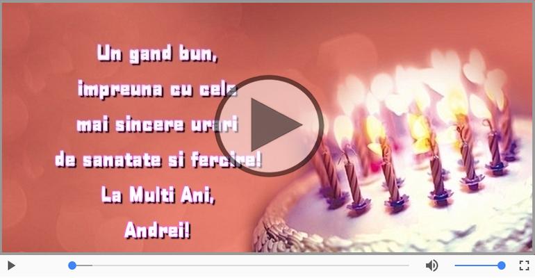 Felicitari muzicale de zi de nastere - La Multi Ani, Andrei!