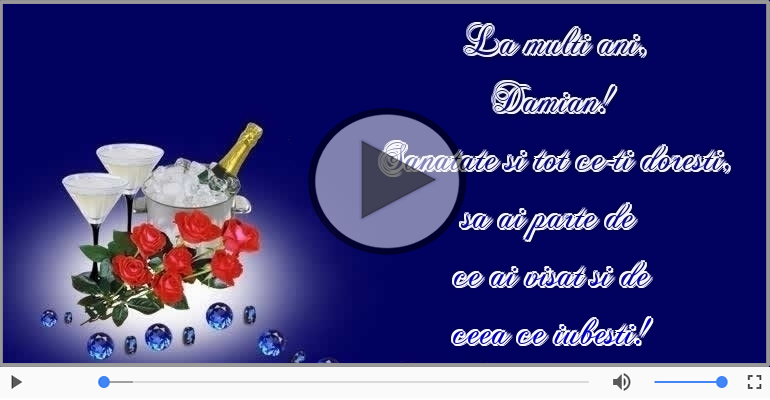 Sampanie si Trandafiri - La multi ani, Damian!