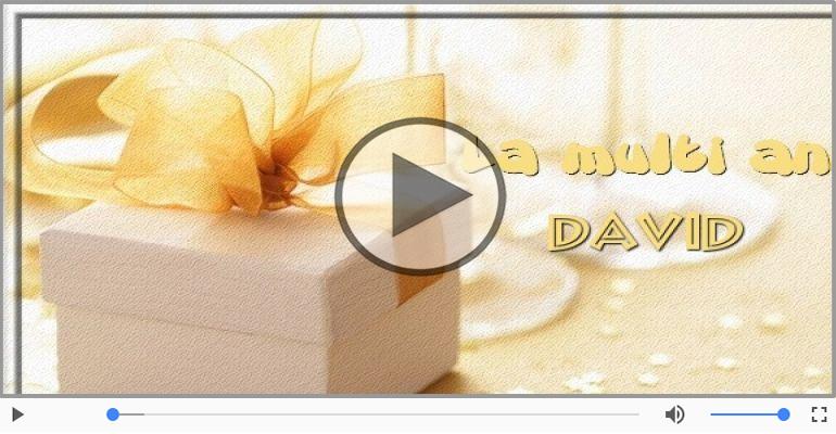 Felicitari muzicale de zi de nastere - Cantec de la multi ani pentru David!
