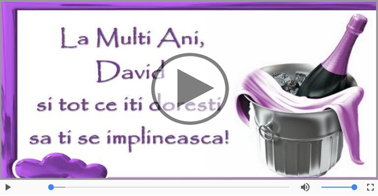 Felicitari muzicale de zi de nastere - It's your birthday, David! La multi ani!