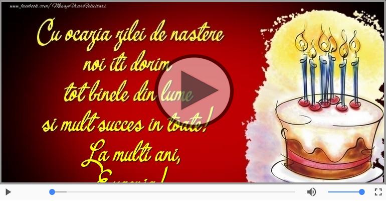 Felicitari muzicale de zi de nastere - Tort - La multi ani, Eugenia!