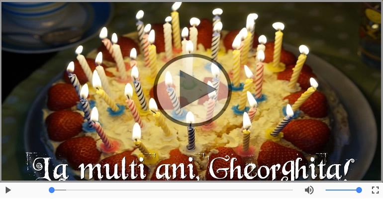 Felicitari muzicale de zi de nastere - Cantec de la multi ani pentru Gheorghita!