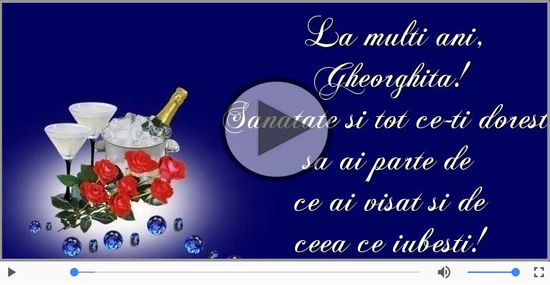 Felicitari muzicale de zi de nastere - Sampanie si Trandafiri - La multi ani, Gheorghita!